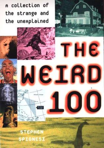 9780806525235: The Weird 100