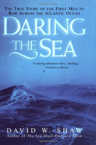9780806525273: Daring The Sea: The True Story of the First Men to Row Across the Atlantic Ocean