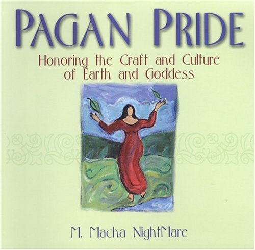 9780806525488: Pagan Pride: Honoring The Craft Of Earth And Goddess