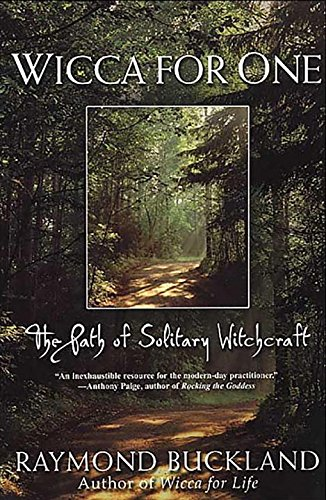 9780806525549: Wicca for One: The Path of Solitary Witchcraft