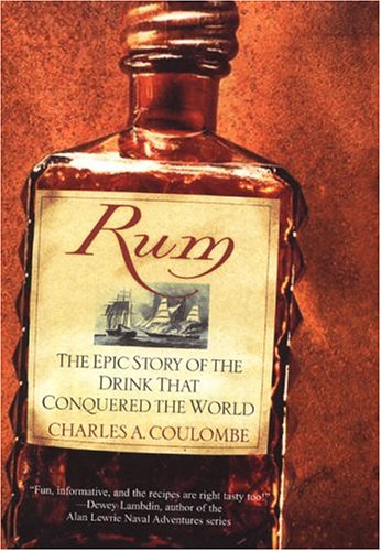 9780806525815: Rum: The Epic Story of the Drink That Conquered the World