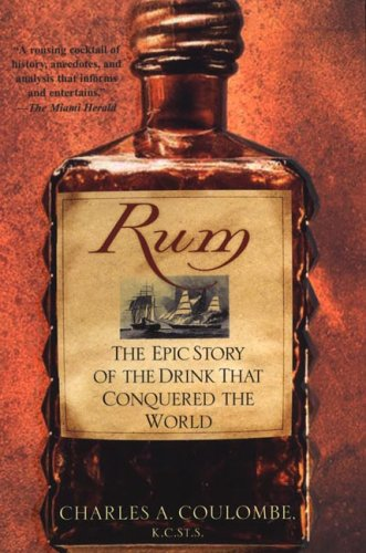 9780806525839: Rum: The Epic Story of the Drink That Conquered the World