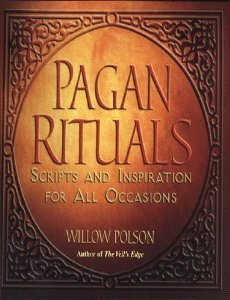 9780806525853: Pagan Rituals: Scripts And Inspiration For All