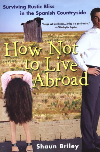 9780806525877: How Not To Live Abroad