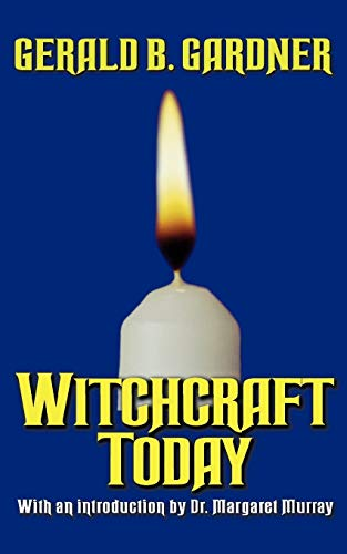 Witchcraft Today (0806525932) by Gerald Gardner