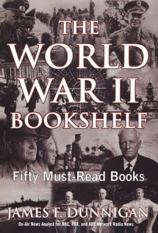 9780806526096: The World War II Bookshelf: 50 Must-Read Books: Fifty Must-Read Books