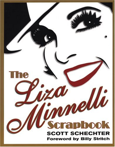9780806526119: The Liza Minnelli Scrapbook