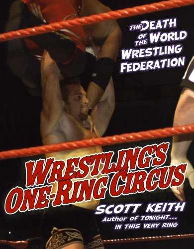 9780806526195: Wrestling's One Ring Circus: The Death of the World Wrestling Federation