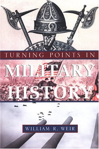 9780806526270: Turning Points In Military History
