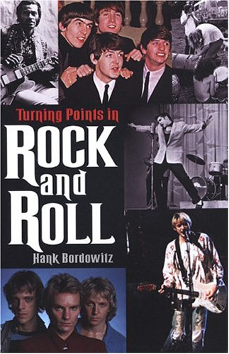 9780806526317: Turning Points In Rock And Roll