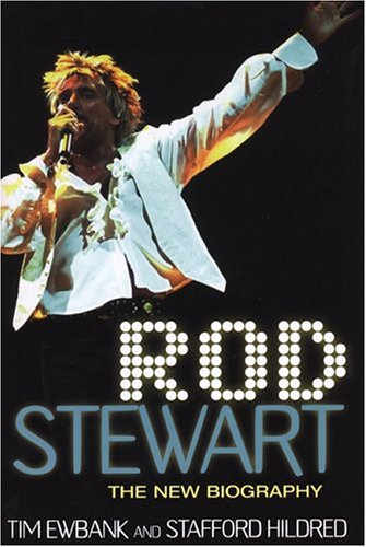 9780806526386: Rod Stewart: The New Biography