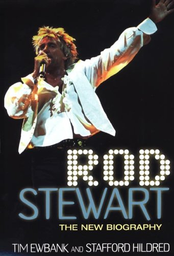 9780806526447: Rod Stewart: The New Biography