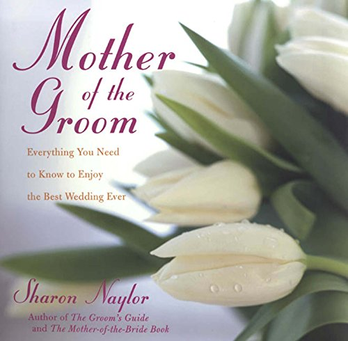 9780806526454: Mother of the Groom: Everything You Need to Know to Enjoy the Best Wedding Ever