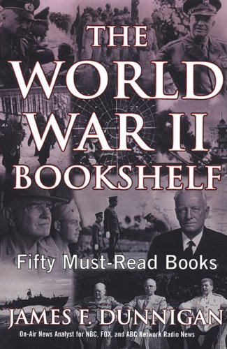 9780806526492: The World War II Bookshelf: 50 Must-Read Books