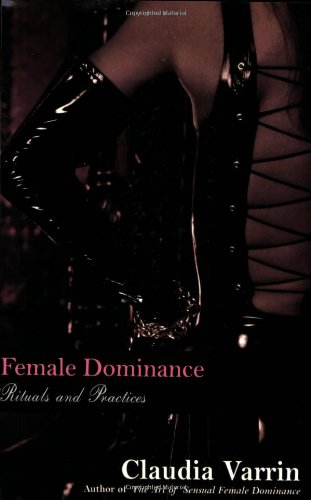 9780806526591: Female Dominance: Rituals and Practices