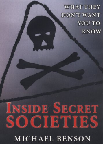 9780806526645: Inside Secret Societies: What They Don't Want You to Know