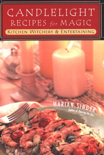 9780806526683: Candlelight Recipes For Magic: Kitchen Witchery and Entertaining