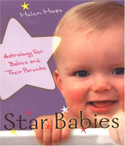 9780806526737: Star Babies: Astrology for Babies and Their Parents: Astrology for Babies