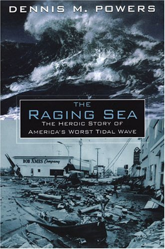 9780806526829: The Raging Sea: The Powerful Account of the Worst Tsunami in U.S. History