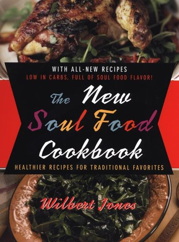 9780806526942: The New Soul Food Cookbook: Healthier Recipes for Traditional Favorites