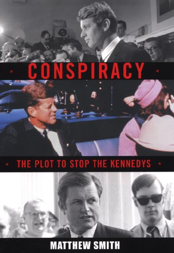 9780806527017: Conspiracy: The Plot to Stop the Kennedys