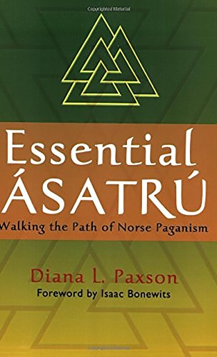 9780806527086: Essential Asatru: Walking the Path of Norse Paganism