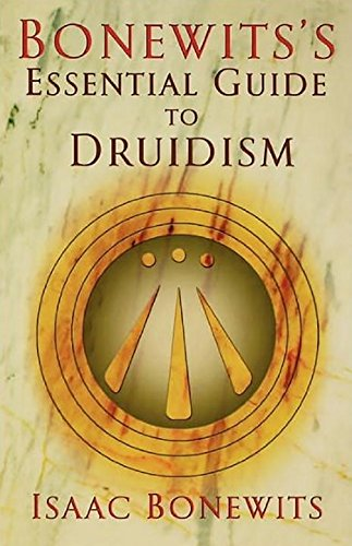 9780806527109: Bonewits's Essential Guide to Druidism