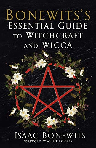 Bonewits's Essential Guide to Witchcraft and Wicca (0806527110) by Isaac Bonewits