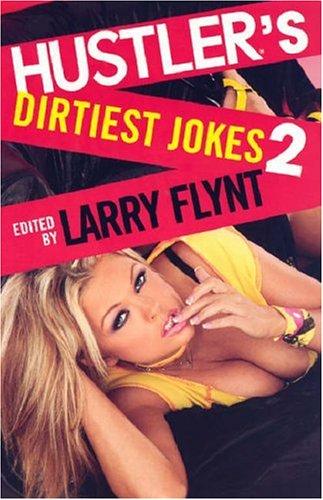 Hustler's Dirtiest Jokes 2: Larry Flynt