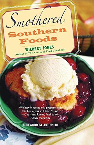 Smothered Southern Foods: Wilbert Jones