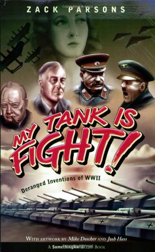 9780806527581: My Tank Is Fight!