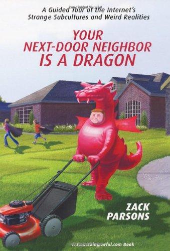 9780806527598: Your Next-Door Neighbor is a Dragon