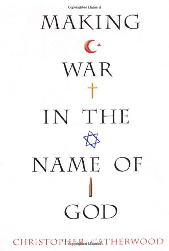 9780806527857: Making War in the Name of God