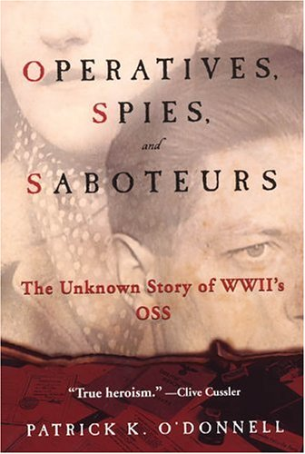 9780806527987: Operatives, Spies, and Saboteurs: The Unknown Story of World War II's OSS