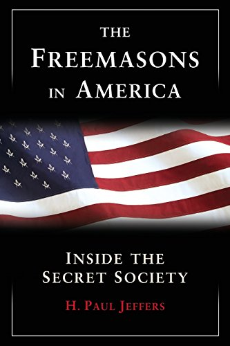 9780806528366: The Freemasons in America: Inside the Secret Society