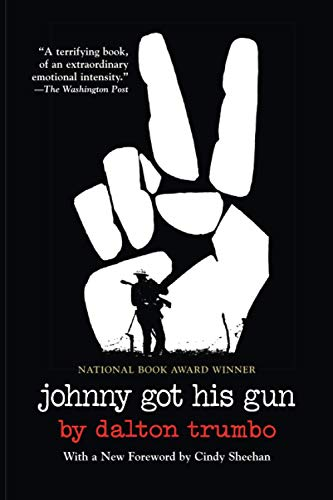9780806528472: Johnny Got His Gun