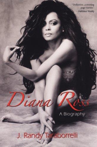 Diana Ross: A Biography: Taraborrelli, J. Randy