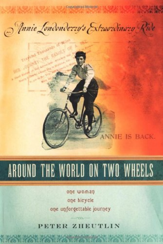 9780806528519: Around the World on Two Wheels: Annie Londonderry's Extraordinary Ride