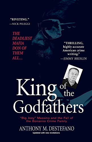 9780806528748: King of the Godfathers: Big Joey Massino and the Fall of the Bonanno Crime Family