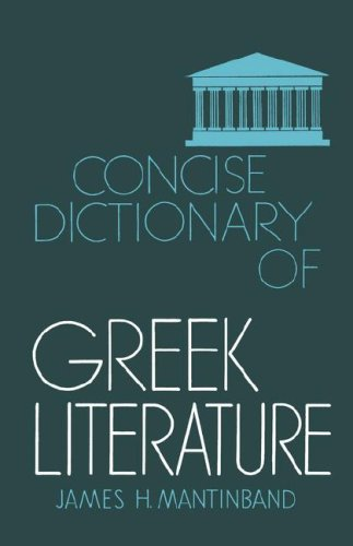 9780806529134: Concise Dictionary of Greek Literature