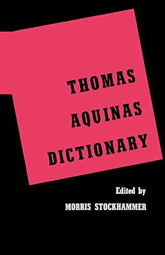 9780806529455: Thomas Aquinas Dictionary