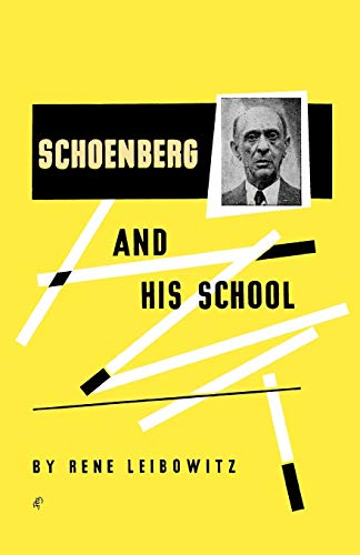 9780806529561: Schoenberg and His School