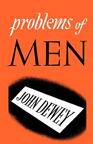 Problems of Men: John Dewey