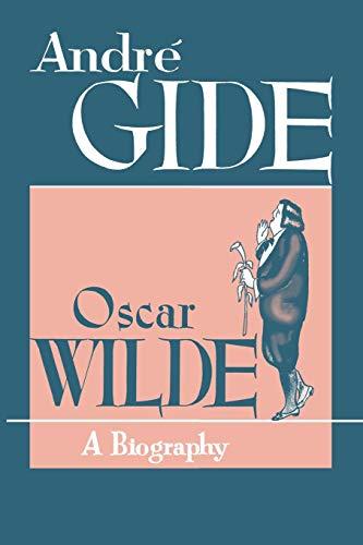 9780806529707: Oscar Wilde: A Biography