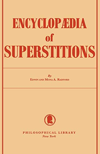 9780806529752: Encyclopedia of Superstitions