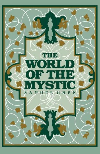 9780806529783: The World of the Mystic