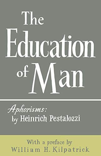 9780806529820: The Education of Man