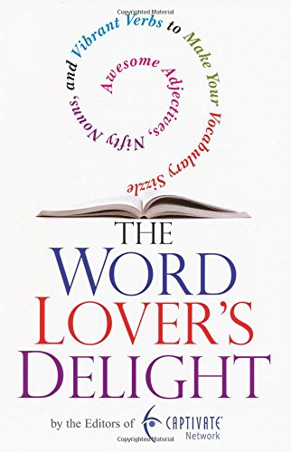 The Word Lover's Delight: Awesome Adjectives, Nifty: Captivate Network