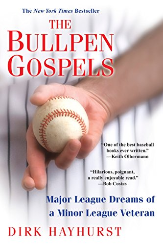 9780806531434: The Bullpen Gospels: Major League Dreams of a Minor League Veteran