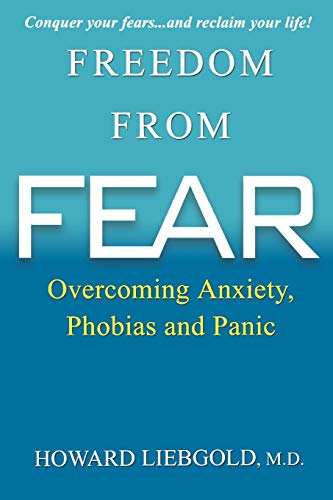 9780806533025: Freedom from Fear: Overcoming Anxiety, Phobias and Panic